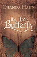 The Iron Butterfly (The Iron Butterfly, #1)