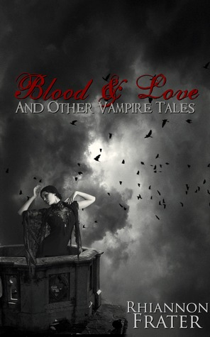 Blood Love and Other Vampire Tales