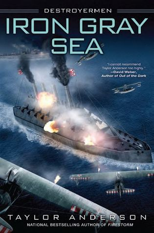 Iron Gray Sea (Destroyermen #7) (REQ) - Taylor Anderson