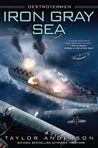 Iron Gray Sea (Destroyermen, #7)