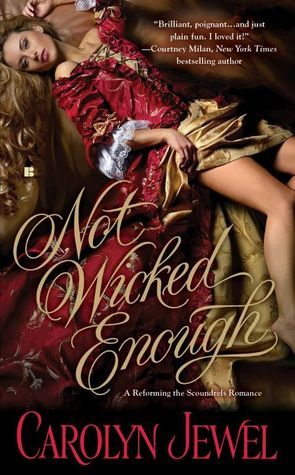 Not Wicked Enough (Reforming the Scoundrels, #1)