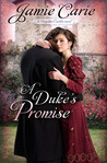 A Duke's Promise by Jamie Carie