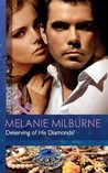 Deserving of His Diamonds? by Melanie Milburne