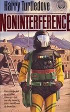 Noninterference by Harry Turtledove