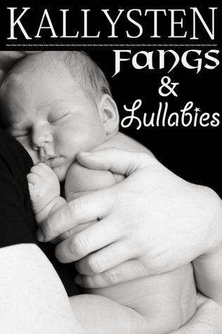 Fangs and Lullabies (The Demons Age #1)