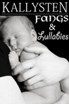 Fangs and Lullabies (The Demons Age, #1)