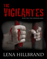 The Vigilantes (The Superiors, #2)