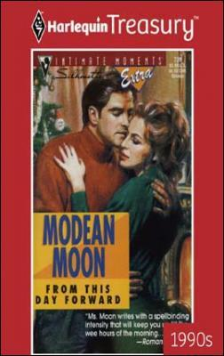 From This Day Forward by Modean Moon