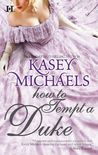 How to Tempt a Duke (Daughtry Family, #1)
