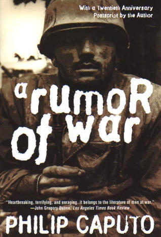 A Rumor of War by Philip Caputo