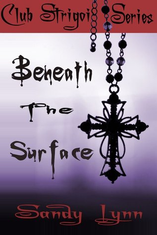 Beneath the Surface Club Strigoi 1