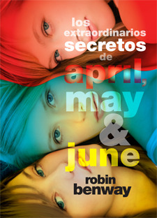 Los extraordinarios secretos de April, May y June