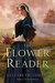 The Flower Reader (Kindle Edition)