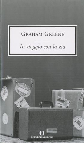 In viaggio con la zia by Graham Greene
