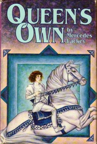 Queen's Own by Mercedes Lackey
