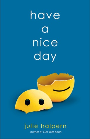 Have a Nice Day (Anna Bloom, #2)