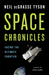 Space Chronicles:...
