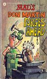 MAD's Don Martin Forges Ahead by Don Martin