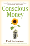 Conscious Money by Patricia Aburdene