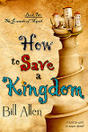 How to Save a Kingdom (The Journals of Myrth, #2)
