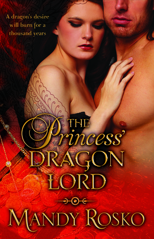 The Princess' Dragon Lord by Mandy Rosko