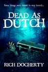 Dead As Dutch