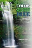 Color the Green Movement Blue by Anthony P. Mauro Sr.