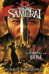 The Ring of Fire (Young Samurai, #6)