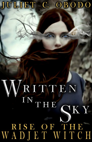 Written In The Sky by Juliet C. Obodo