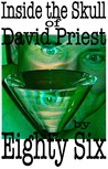 Inside the Skull of David Priest