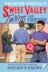 Steven's Enemy (Sweet Valley Twins and Friends, #82)