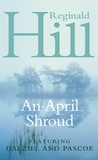 An April Shroud (Dalziel & Pascoe, #4)