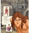 Neglected Prince: The Art Of Disney's Knights In Shining Armor (And Loincloths)