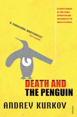Death and the Penguin by Andrey Kurkov