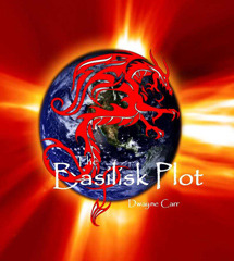 The Basilisk Plot by Dwayne Carr