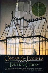 Oscar and Lucinda by Peter Carey