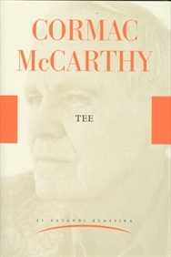 Tee by Cormac McCarthy