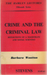 Crime And The Criminal Law by Barbara Wootton
