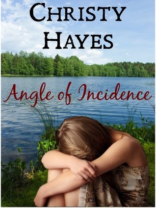 Angle of Incidence by Christy Hayes