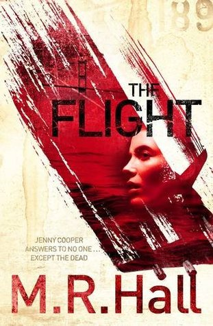 The Flight by M.R. Hall