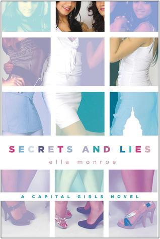 Secrets and Lies (Capital Girls, #2)