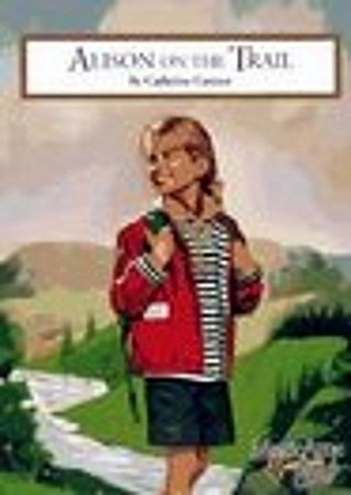 Alison On the Trail by Catherine Connor