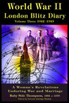 World War ll London Blitz Diary, 1942-1943: Volume 3