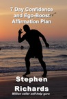 7 Day Confidence and Ego-Boost Affirmation Plan by Stephen Richards