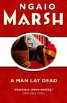 A Man Lay Dead (Roderick Alleyn, #1)