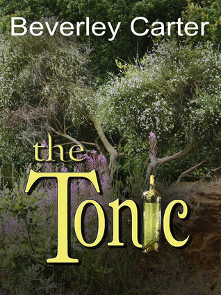 The Tonic by Beverley Carter