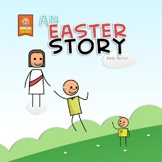 An Easter Story by Erich Bethel