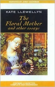 The Floral Mother And Other Essays