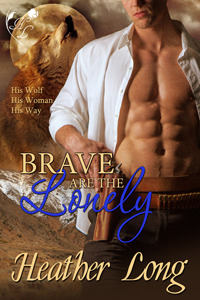 Brave Are the Lonely by Heather Long