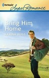 Bring Him Home by Karina Bliss